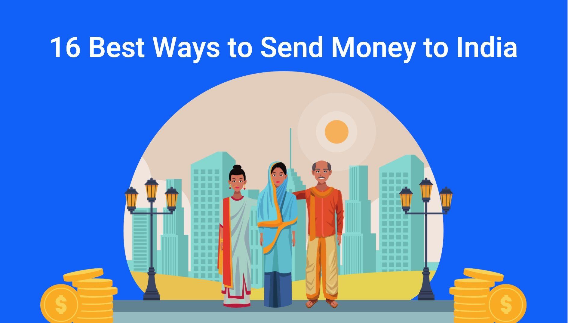 16 best ways to send money to india