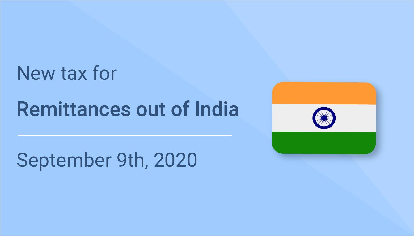 Remittances out of India will be taxed from Oct. 1