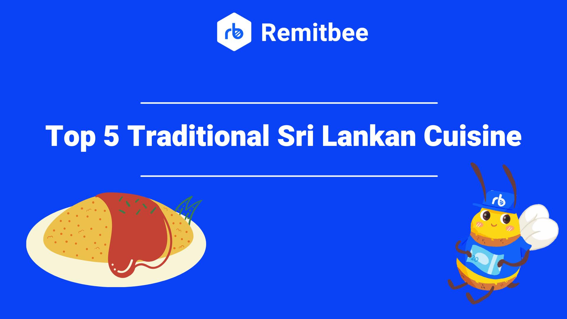Top 5 Traditional Sri Lankan cuisines
