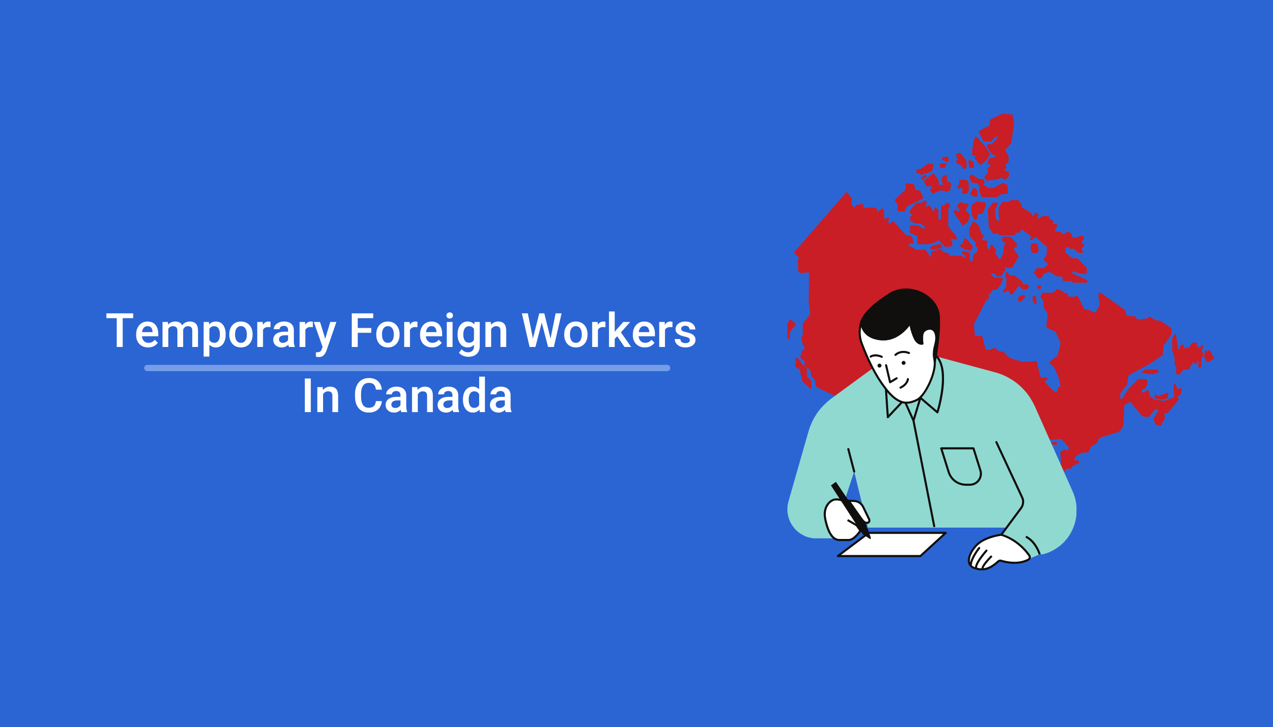 """Your Rights as a Temporary Foreign Worker (TFW) in Canada"""""""