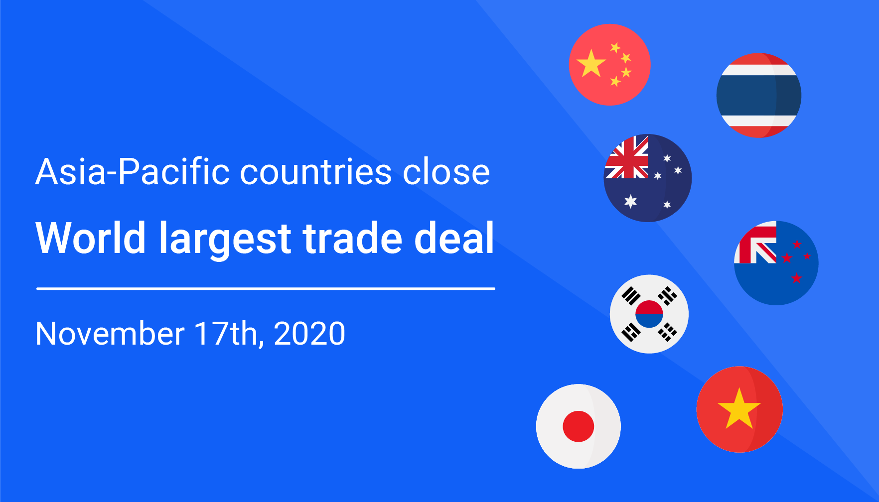 Asia-Pacific countries close world largest trade deal