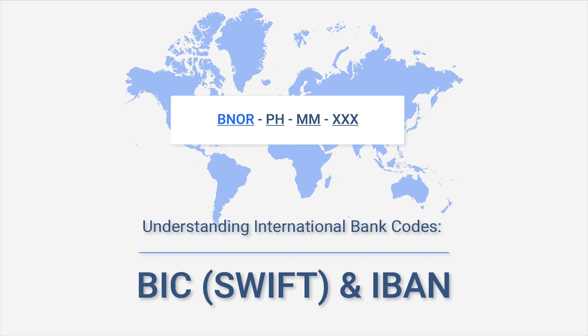 Understanding International Bank Codes: BIC (SWIFT) & IBAN