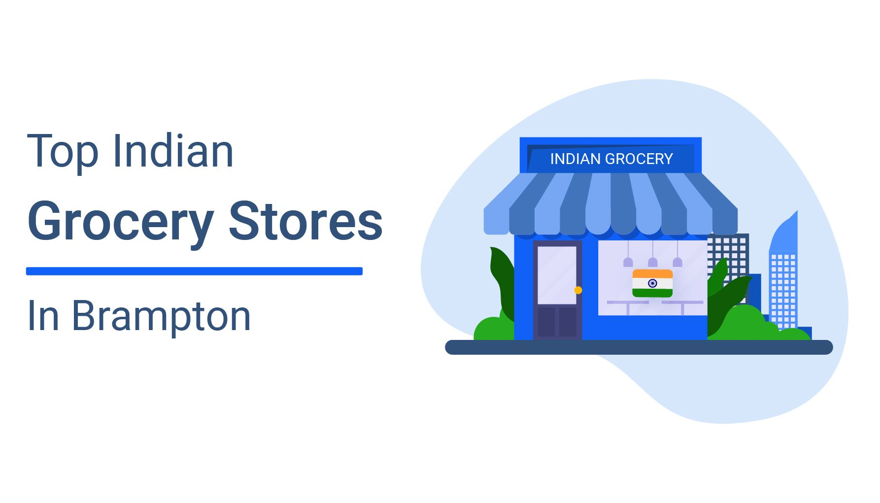 Top 10 Indian Grocery Stores in Brampton
