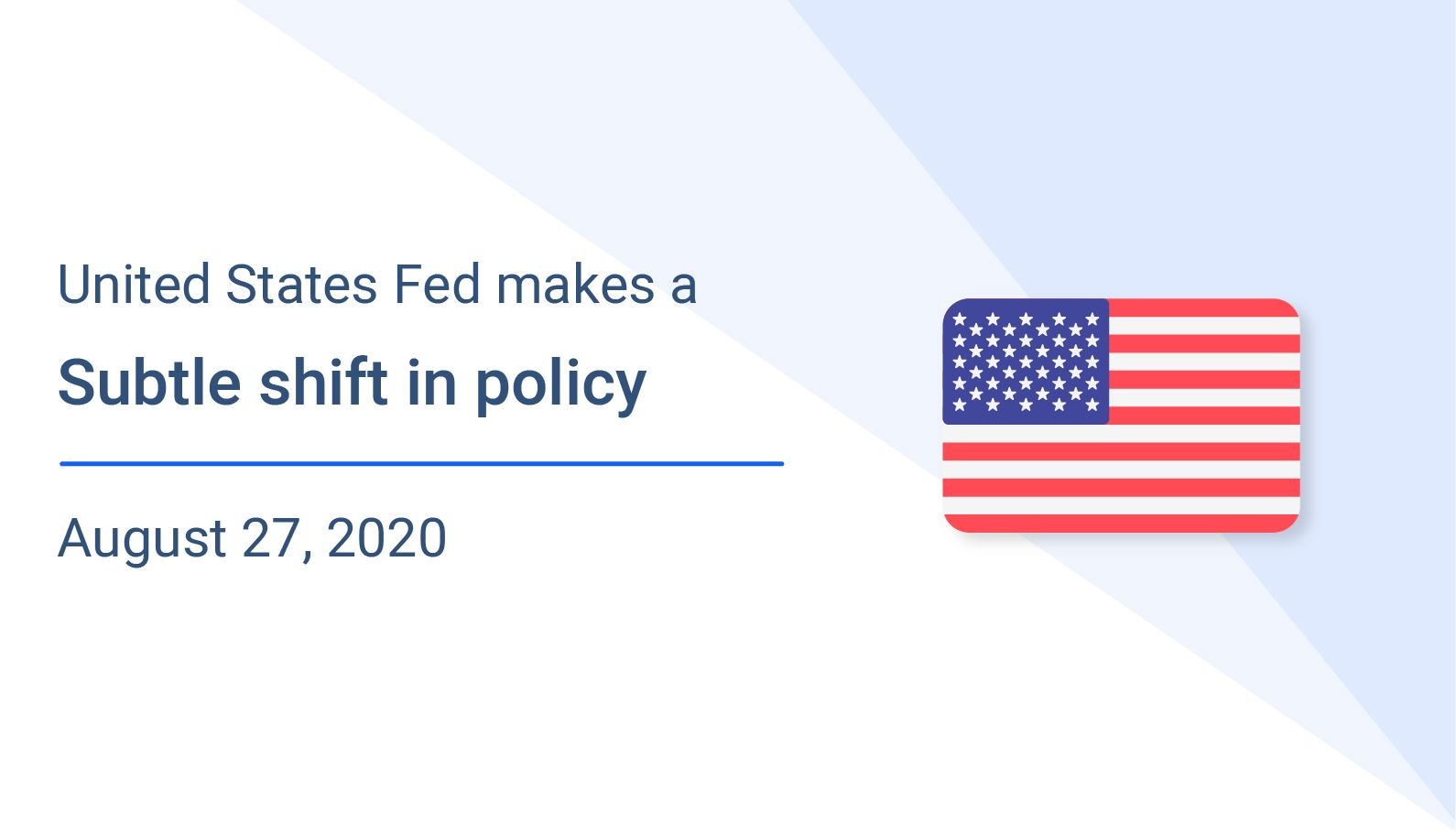 US Fed makes a subtle shift in policy