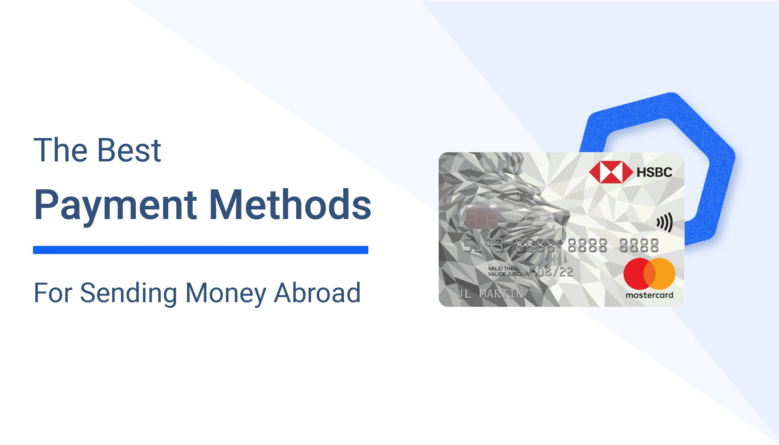 What Are the Best Payment Methods to Send Money Abroad?