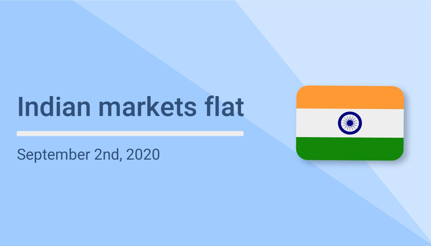 Indian markets going flat