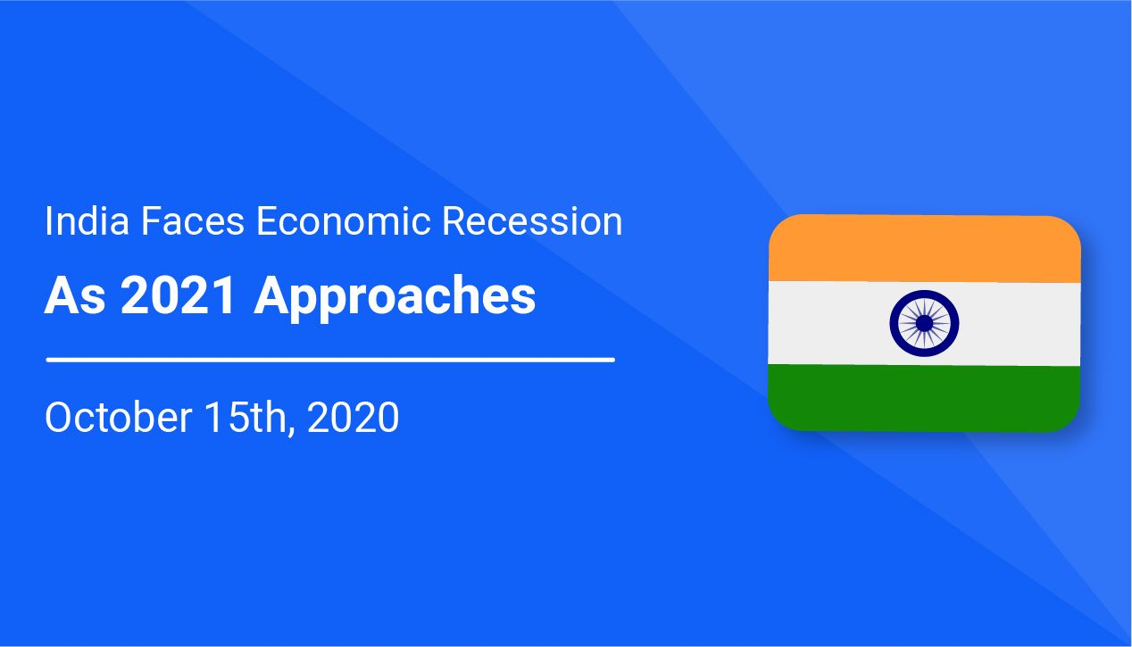India Faces Economic Recession as 2021 Approaches
