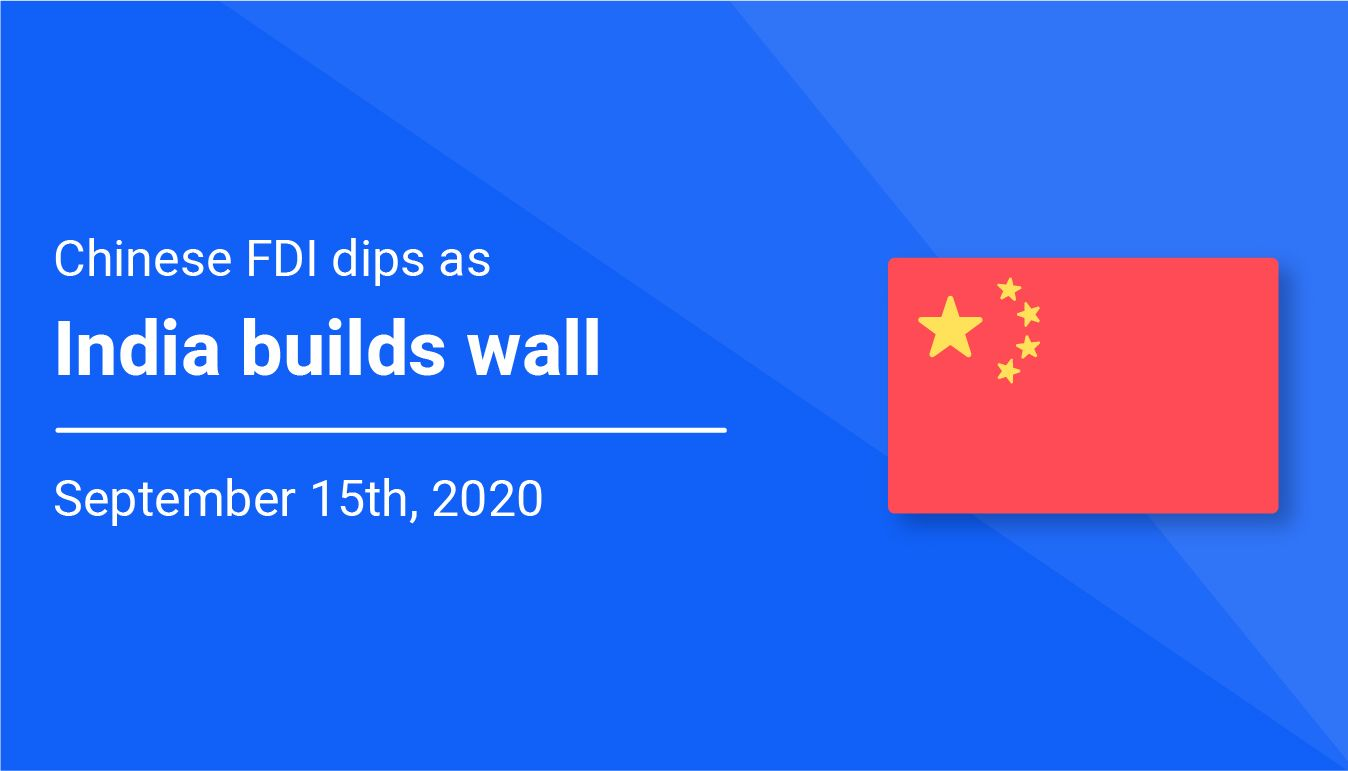 Chinese FDI dips as India builds wall