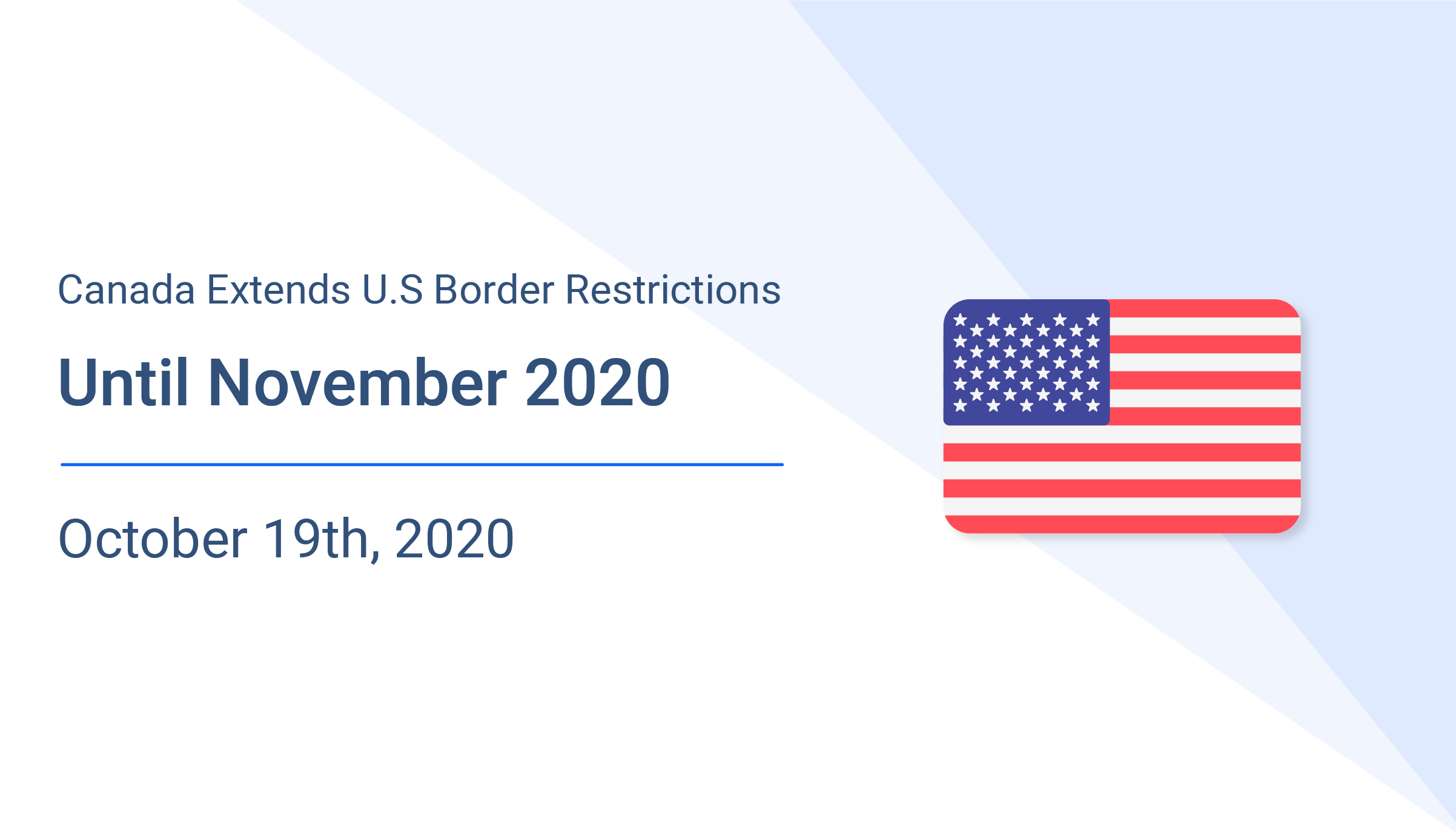 Canada Extends U.S Border Restrictions Until November 2020