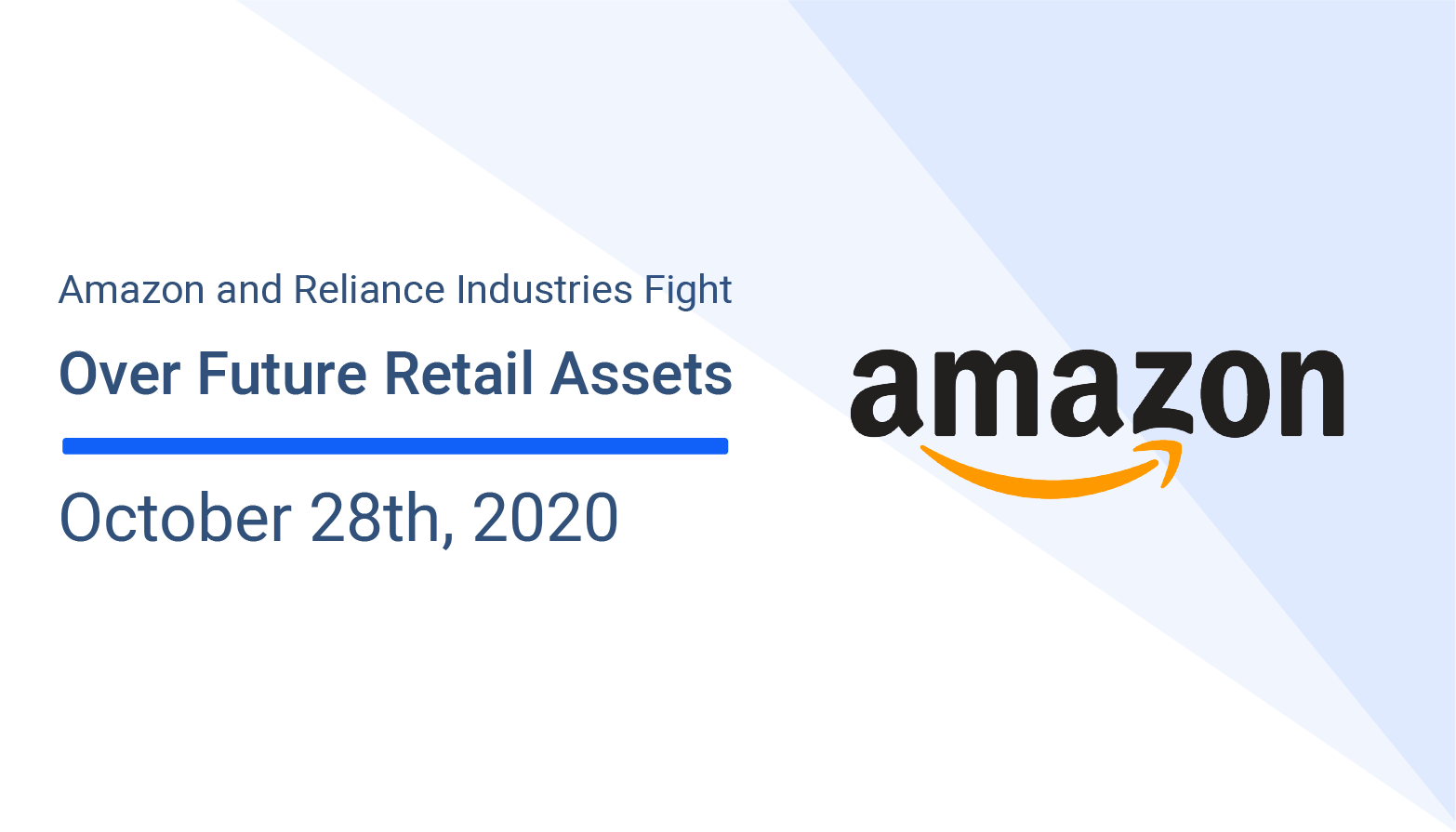 Amazon and Reliance Industries Fight Over Future Retail Assets