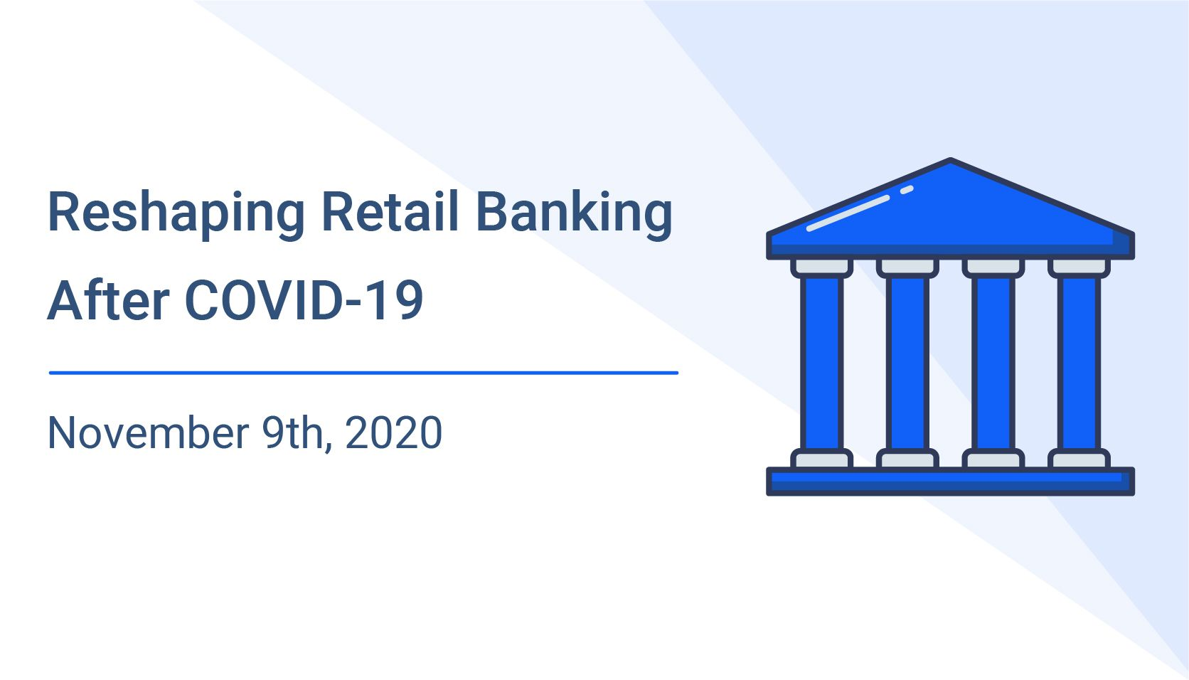Reshaping Retail Banking After COVID-19