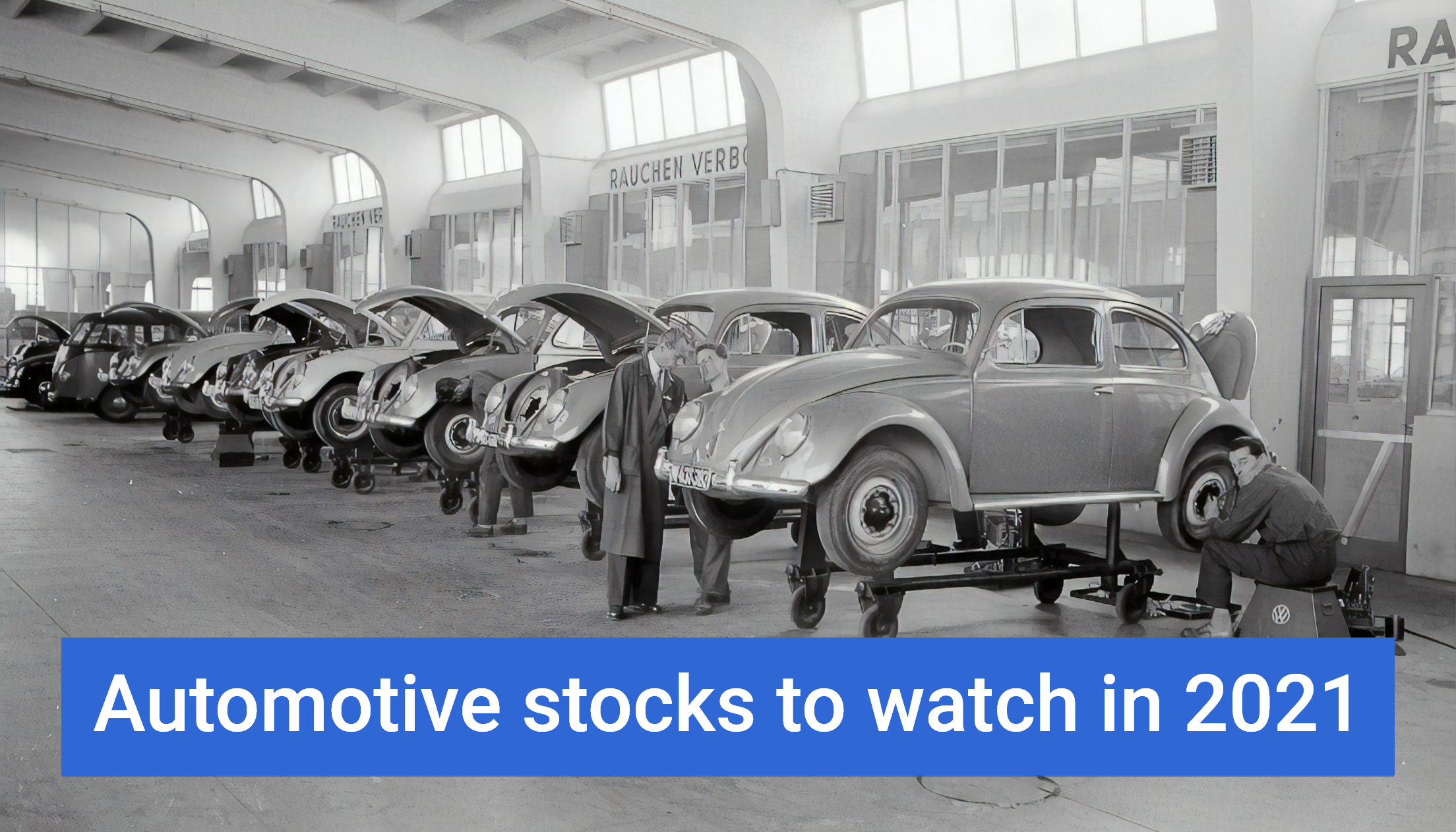 Automotive stocks to watch in 2021