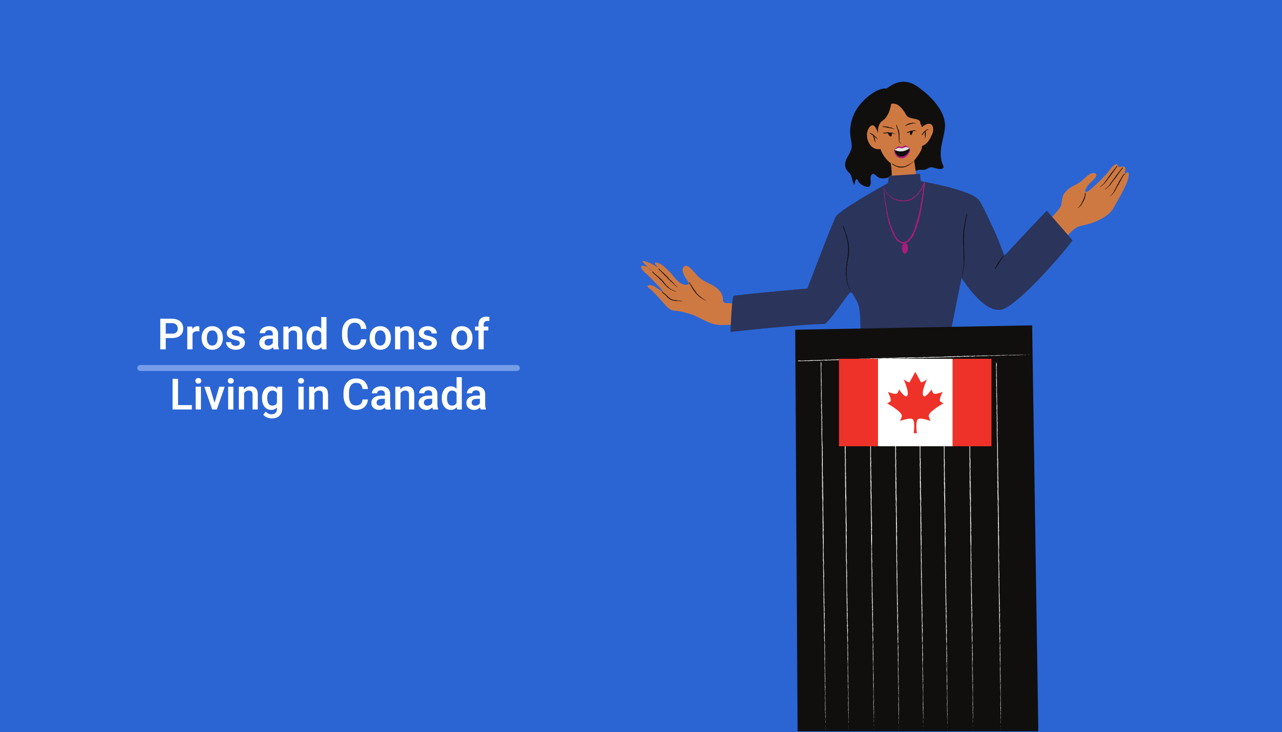 Pros and Cons of Immigrating to Canada