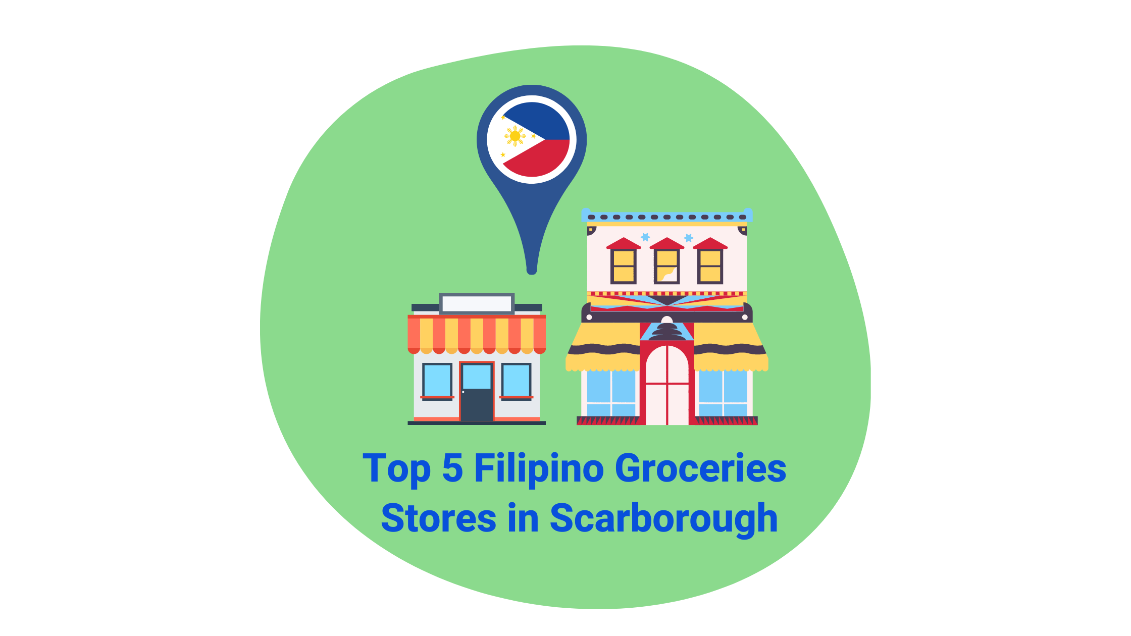 Top 5 Filipino Groceries in Scarborough