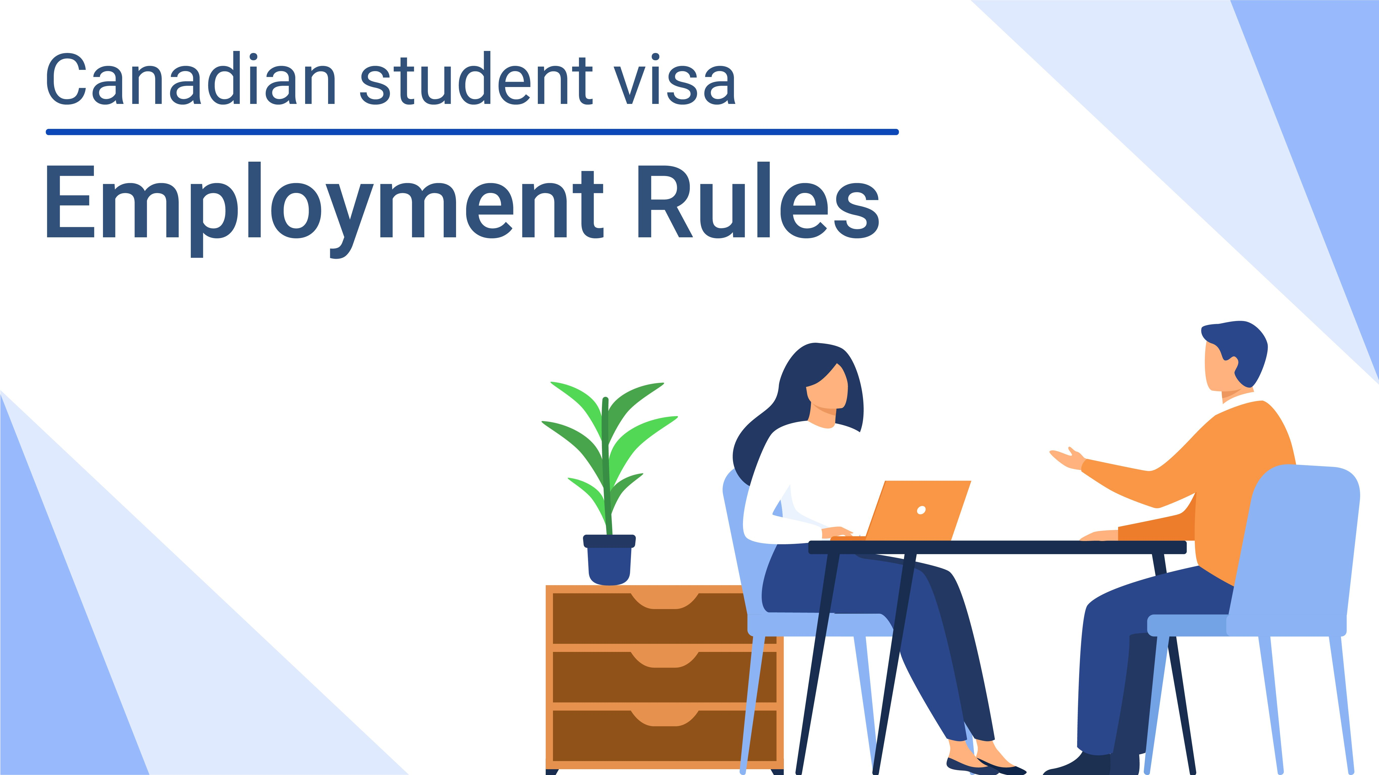 Rules for Employment Under Canadian Student Visas