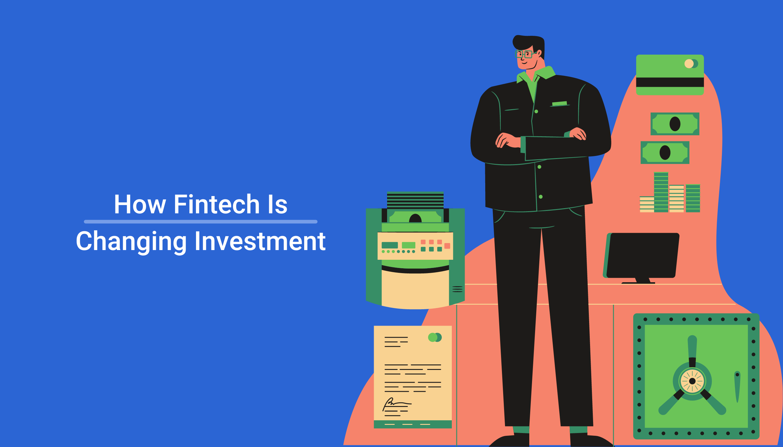 Fintechs are making finance more accessible