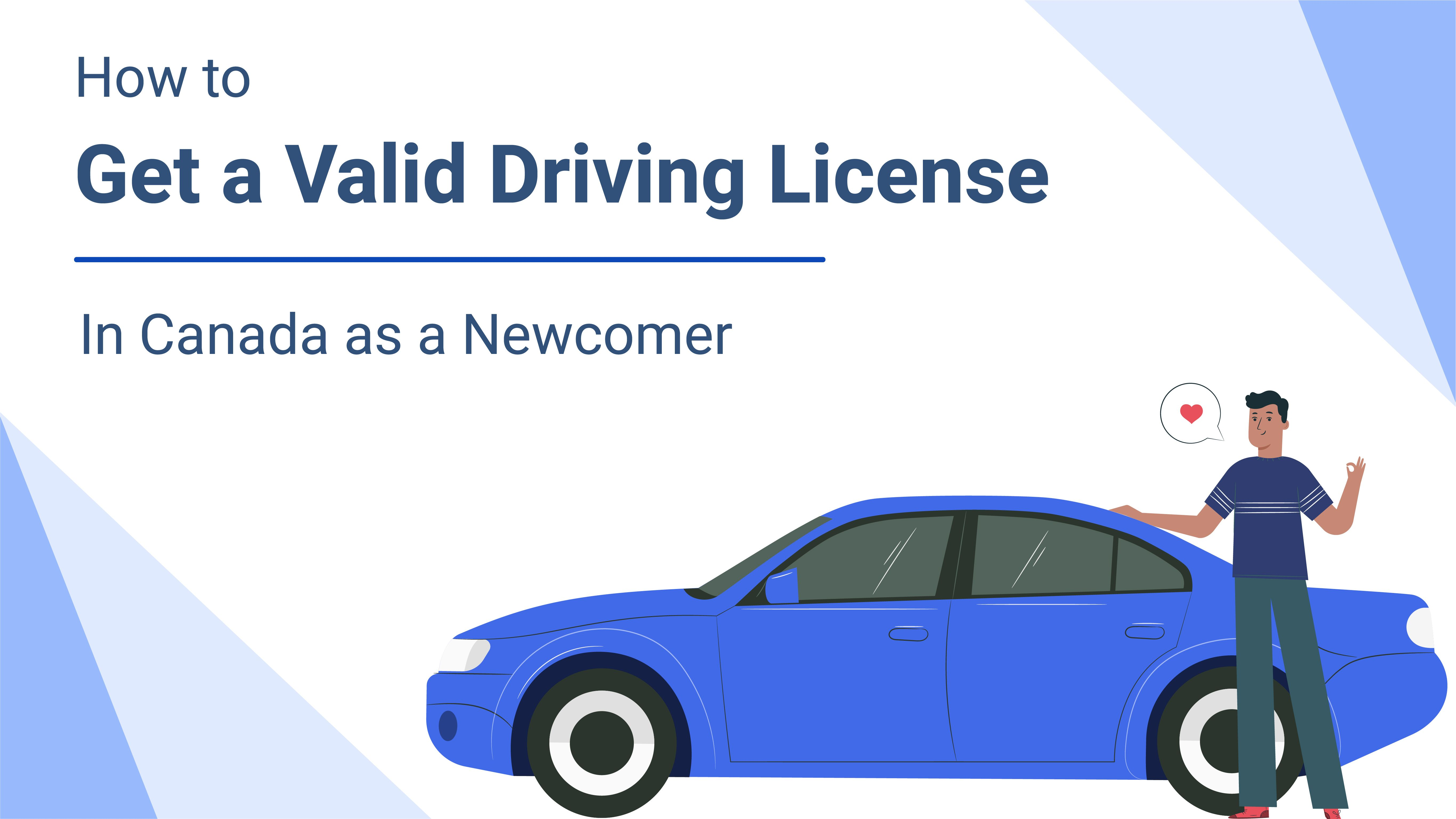 How to get a Driving License in Canada as a New Immigrant