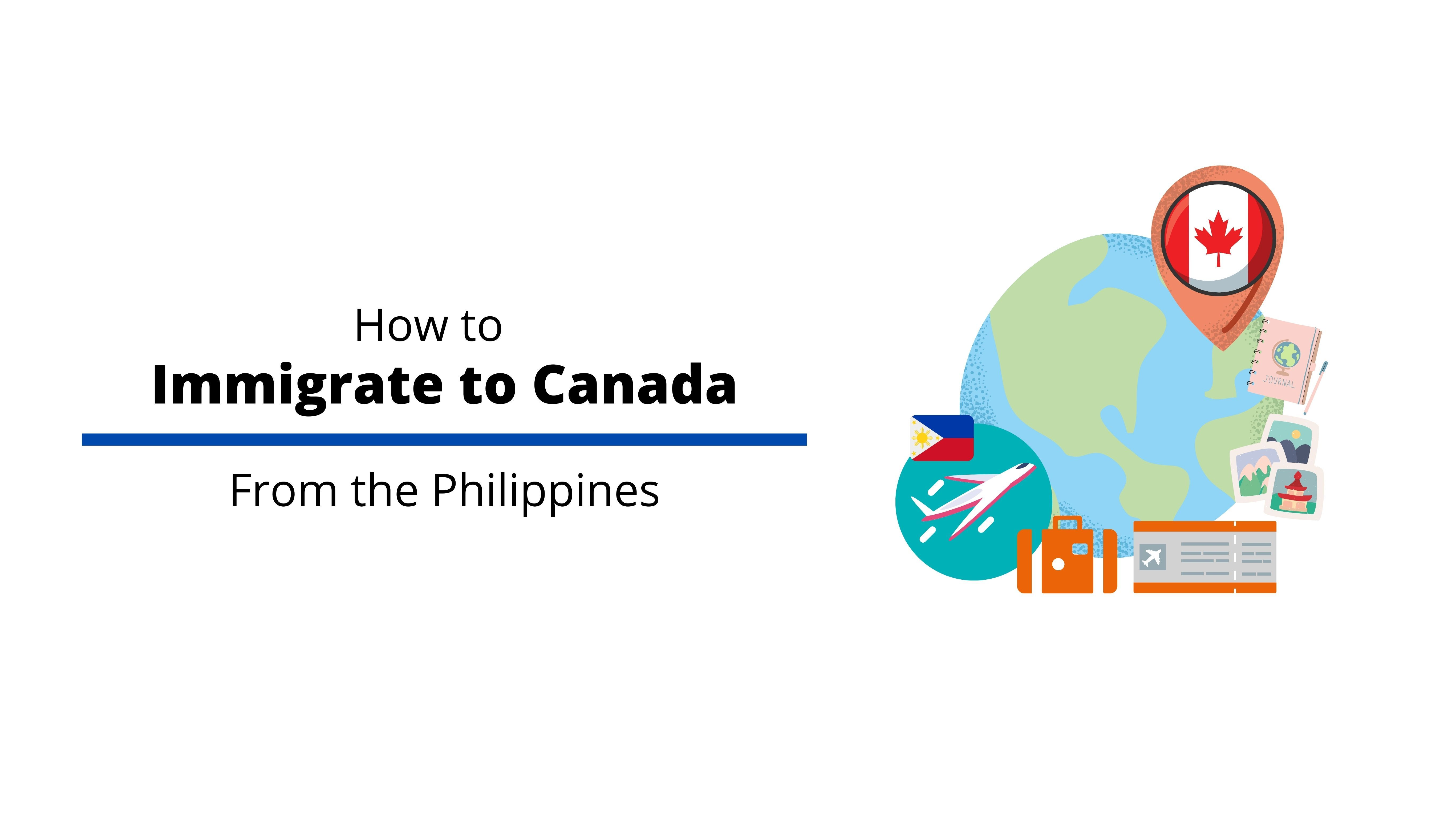 How to Immigrate to Canada from the Philippines
