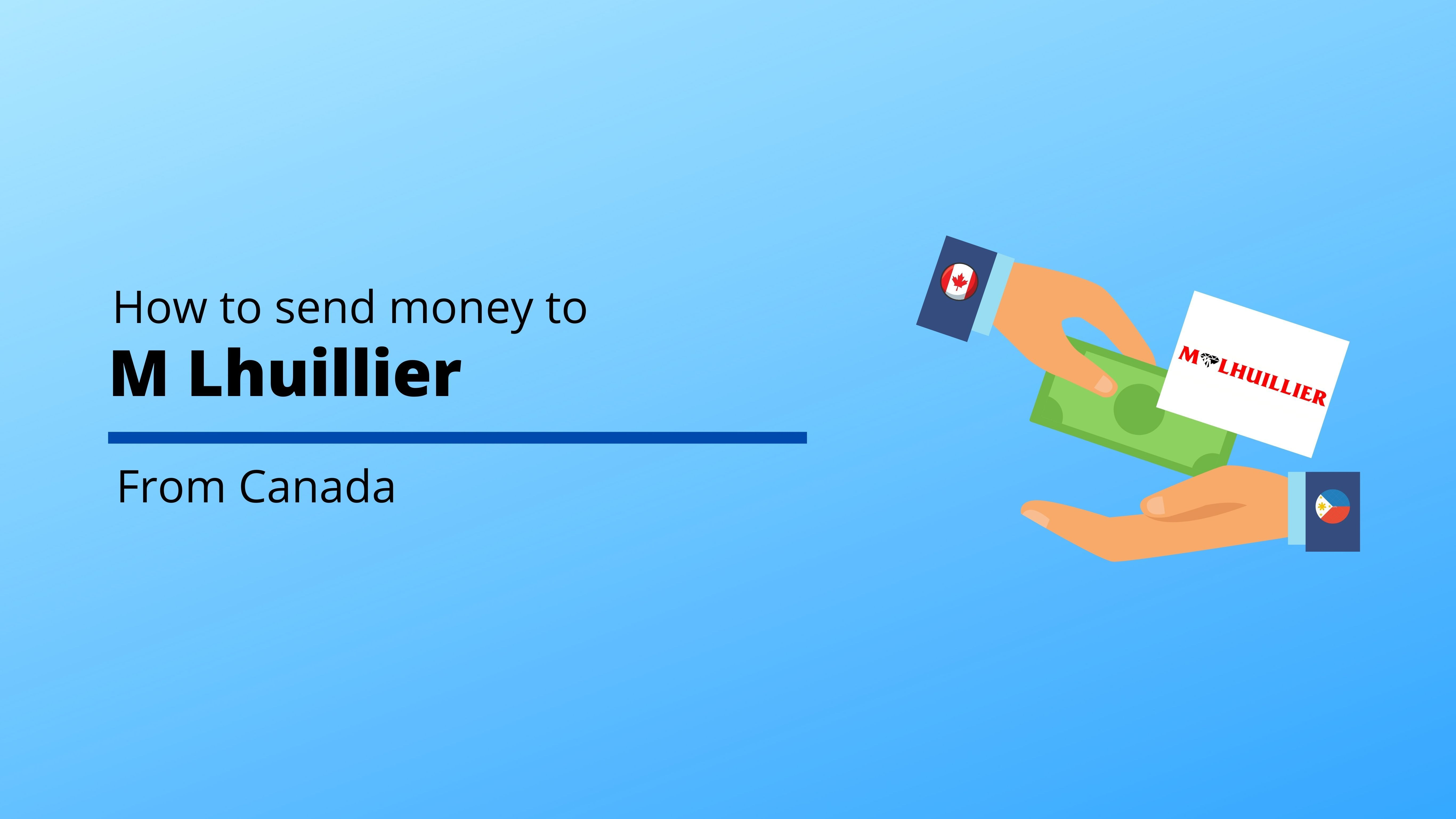 How to Send Money to M Lhuillier  from Canada
