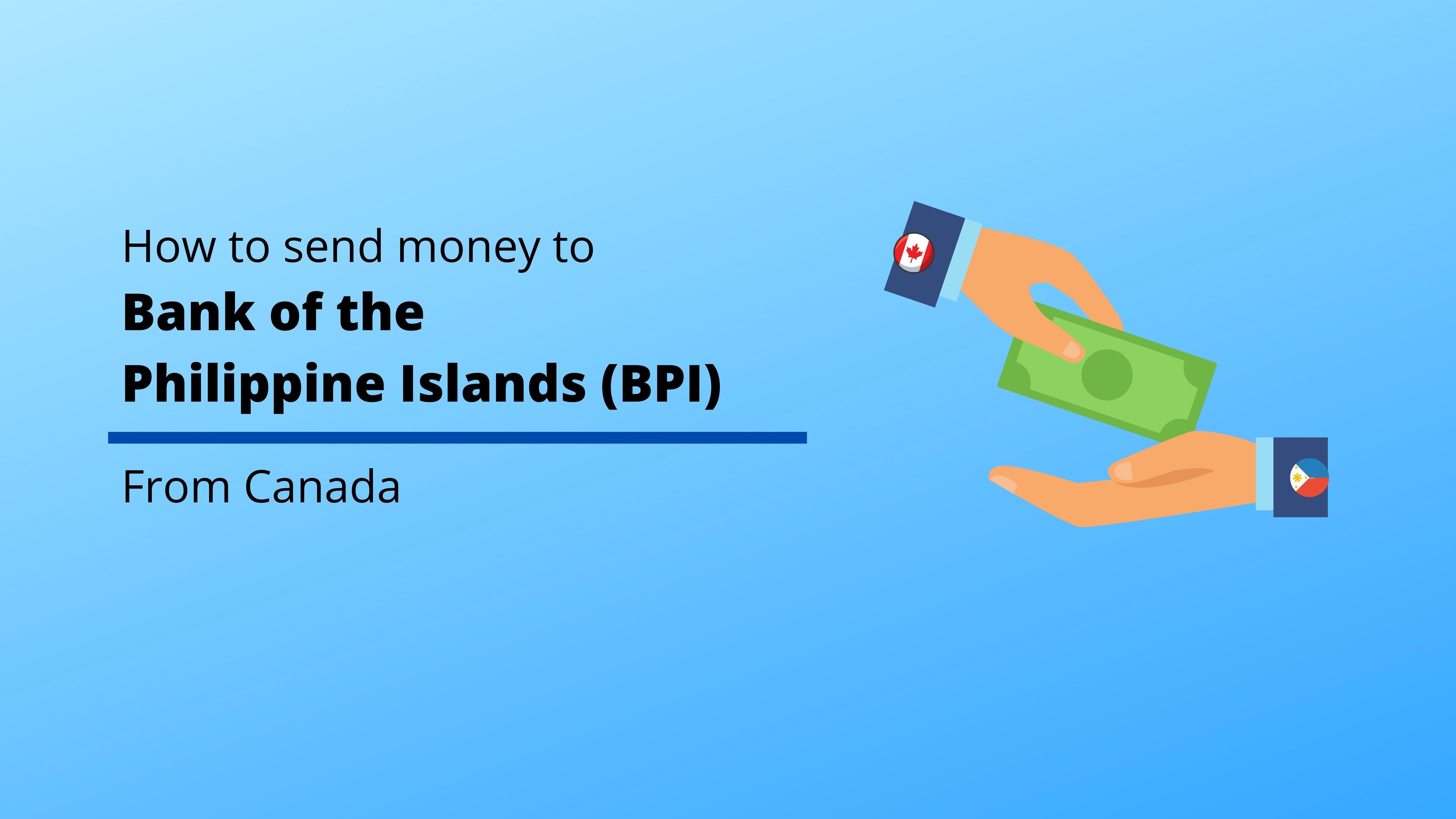 Sending money to BPI is easy!
