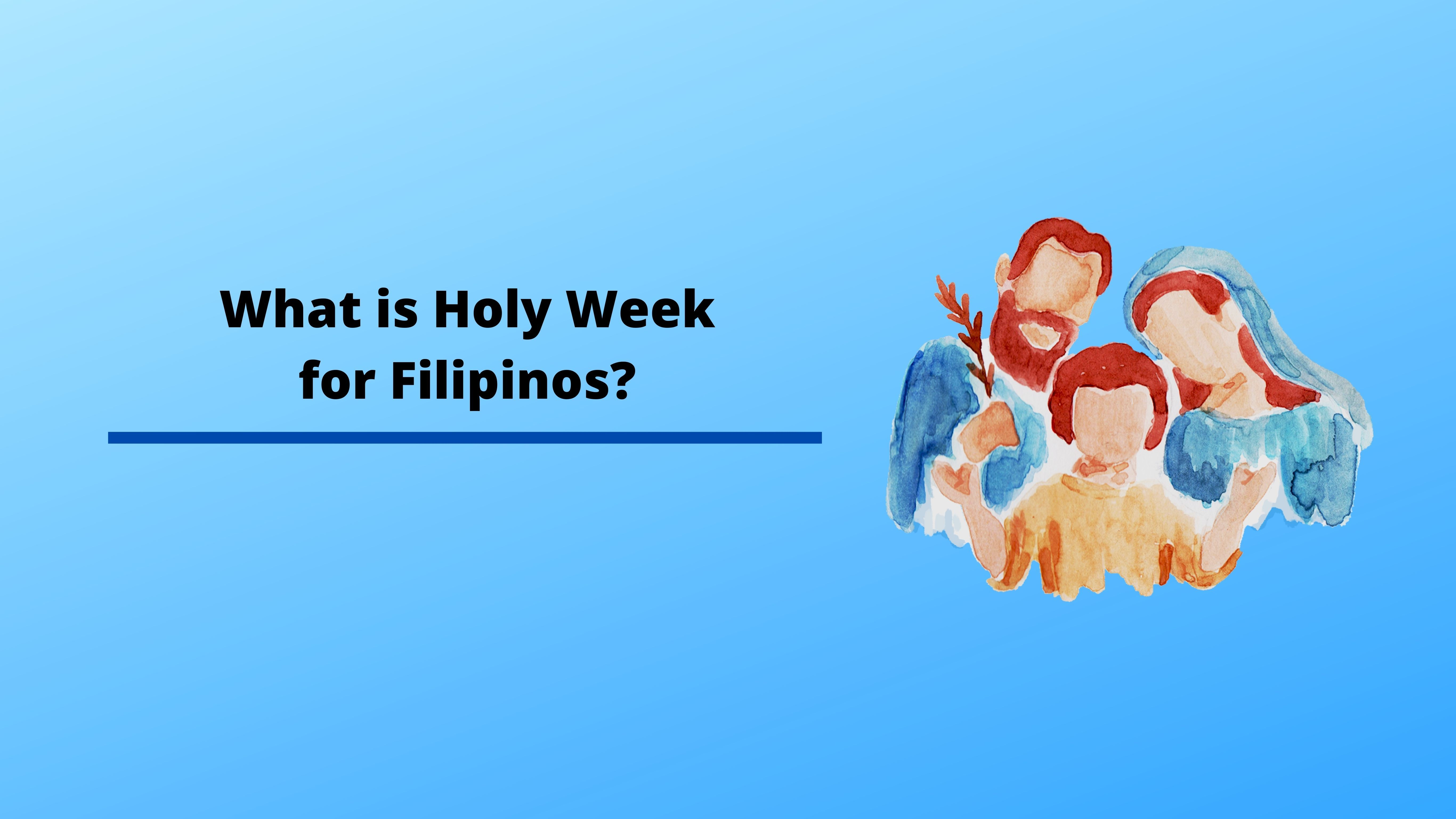 What is Holy Week for Filipinos?