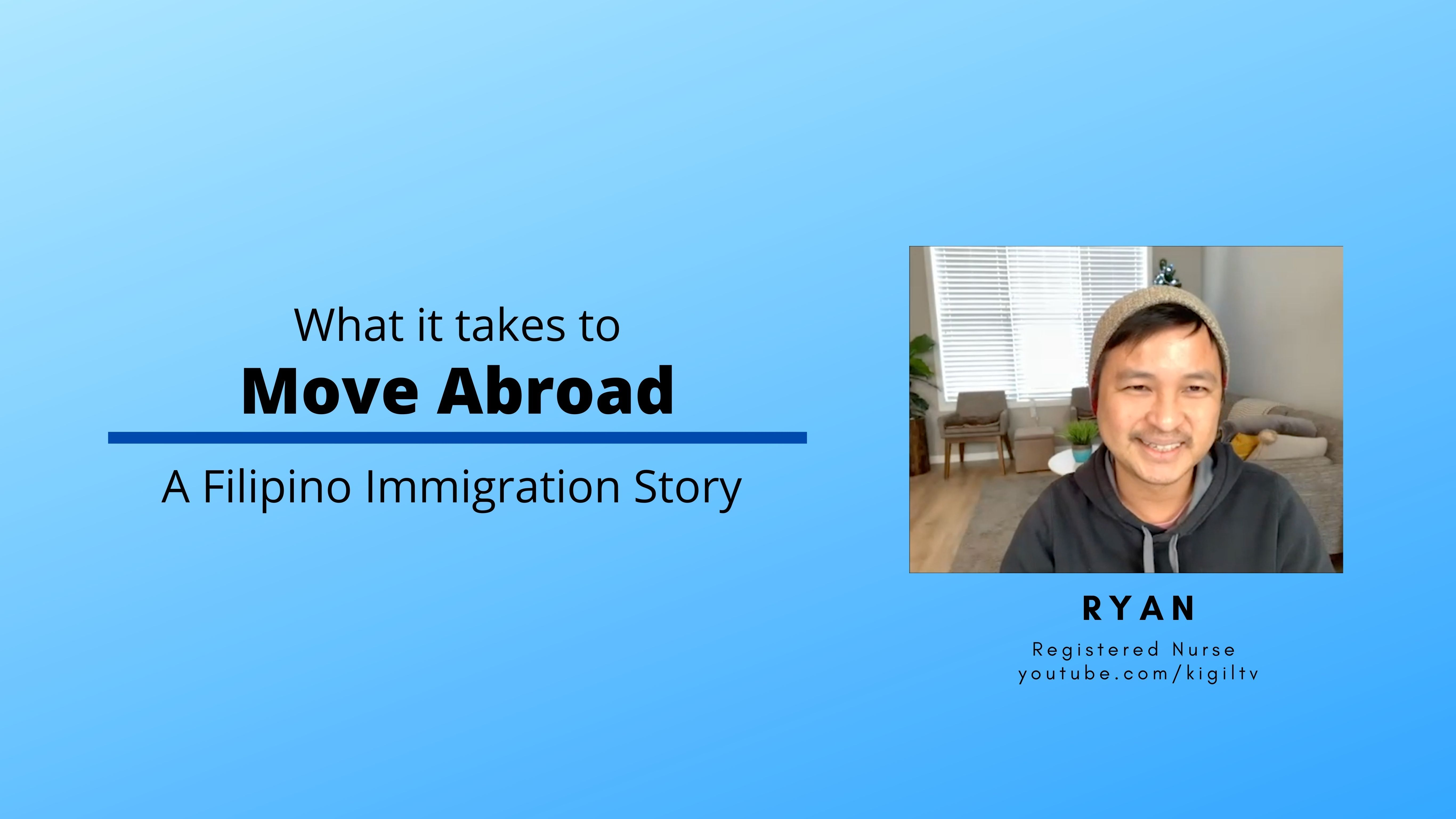 What It Takes to Move Abroad: A Filipino Immigration Story