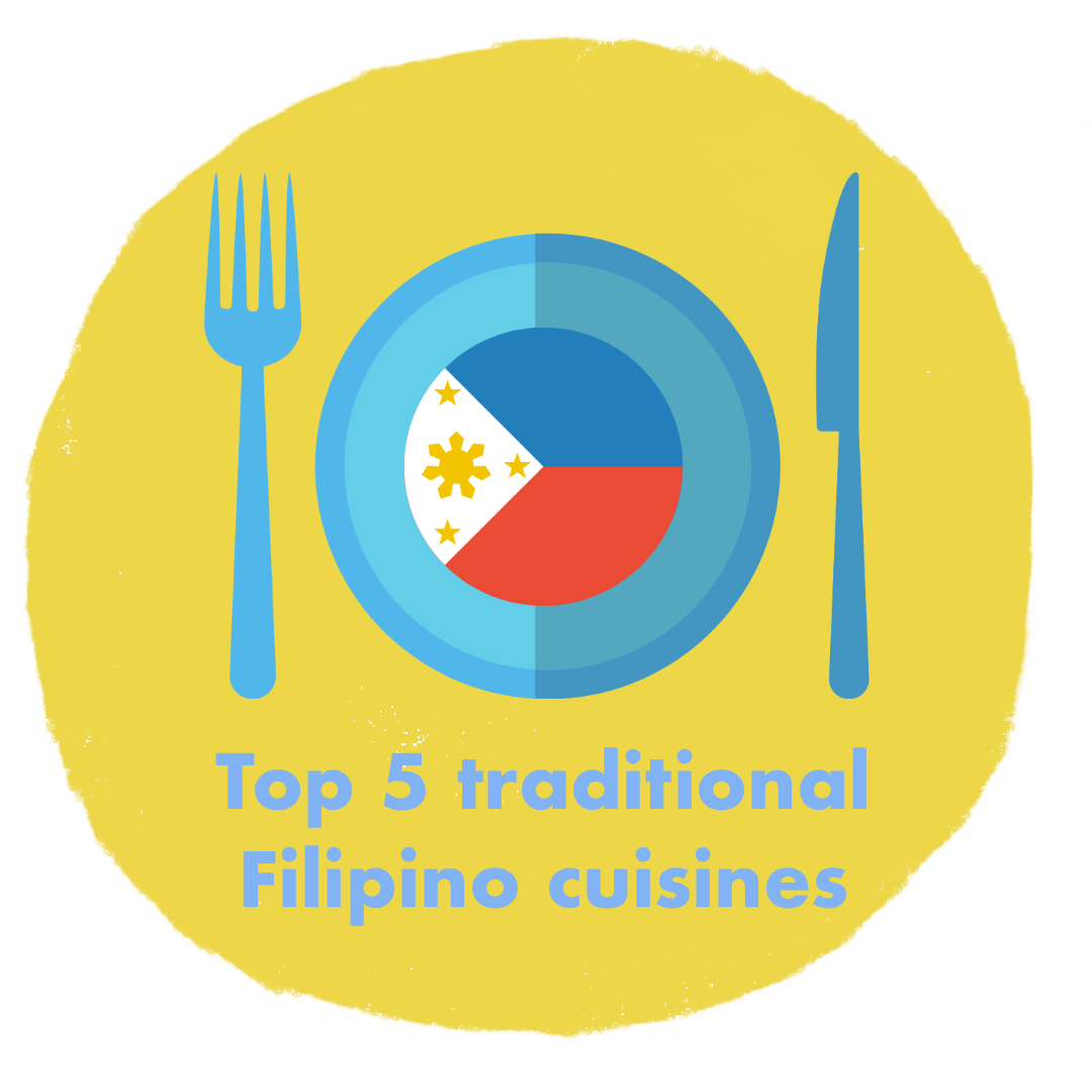 Top 5 Traditional Filipino Cuisines