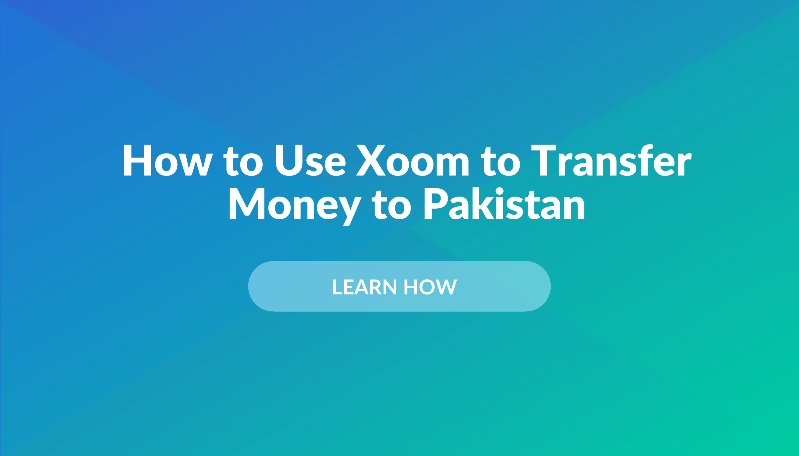 Thinking of using Xoom for a money transfer to Pakistan?