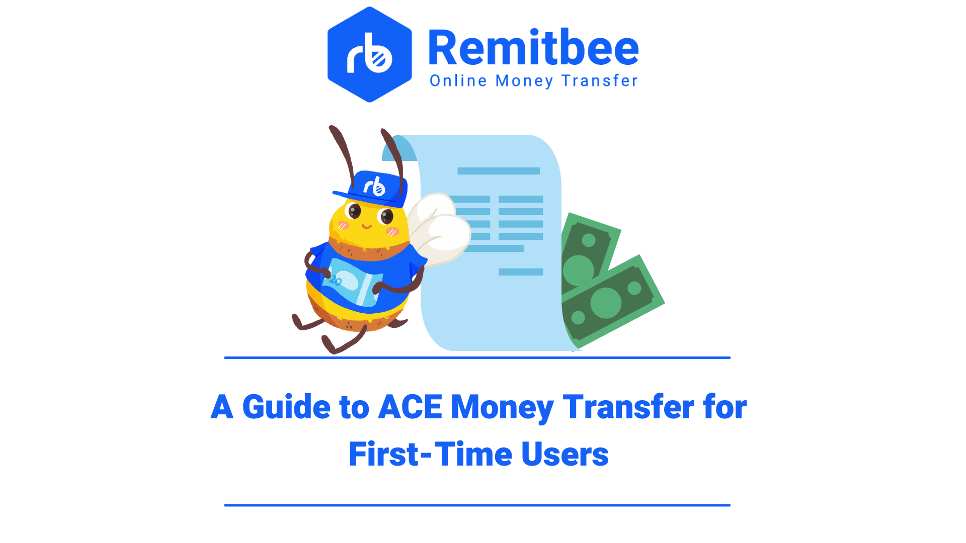 A Guide to ACE Money Transfer for First-Time Users