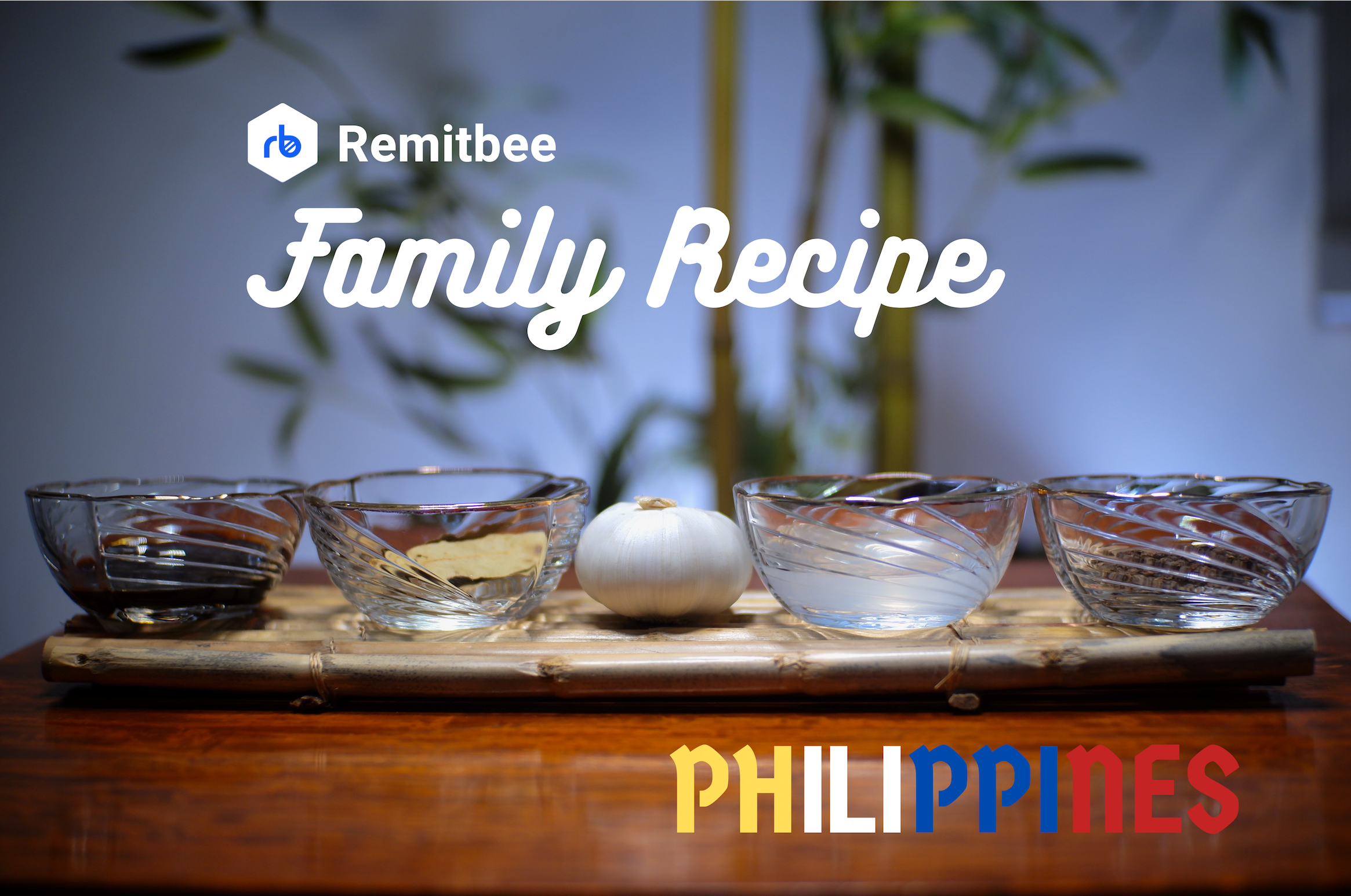 Remitbee Recipe:  A Taste of Philippines - Chicken Adobo