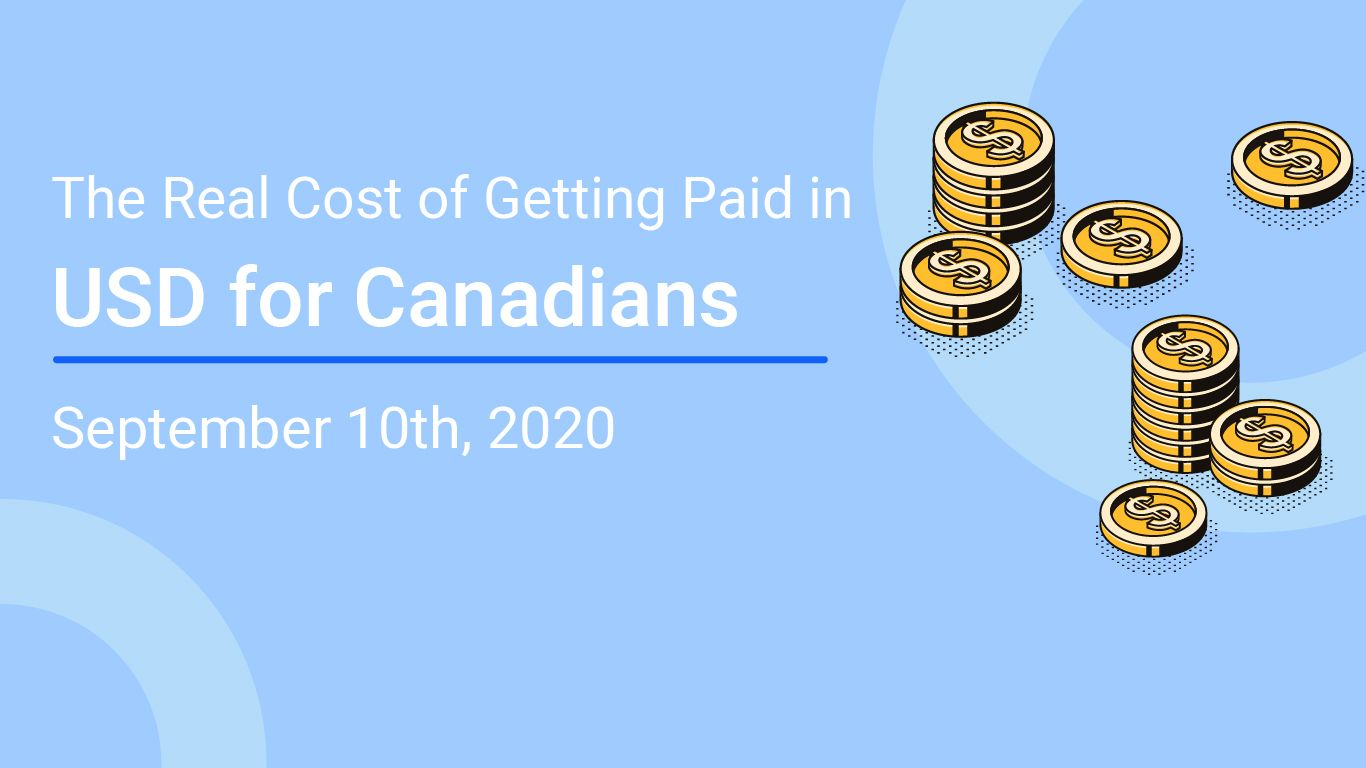 The Real Cost of Getting Paid in USD for Canadians