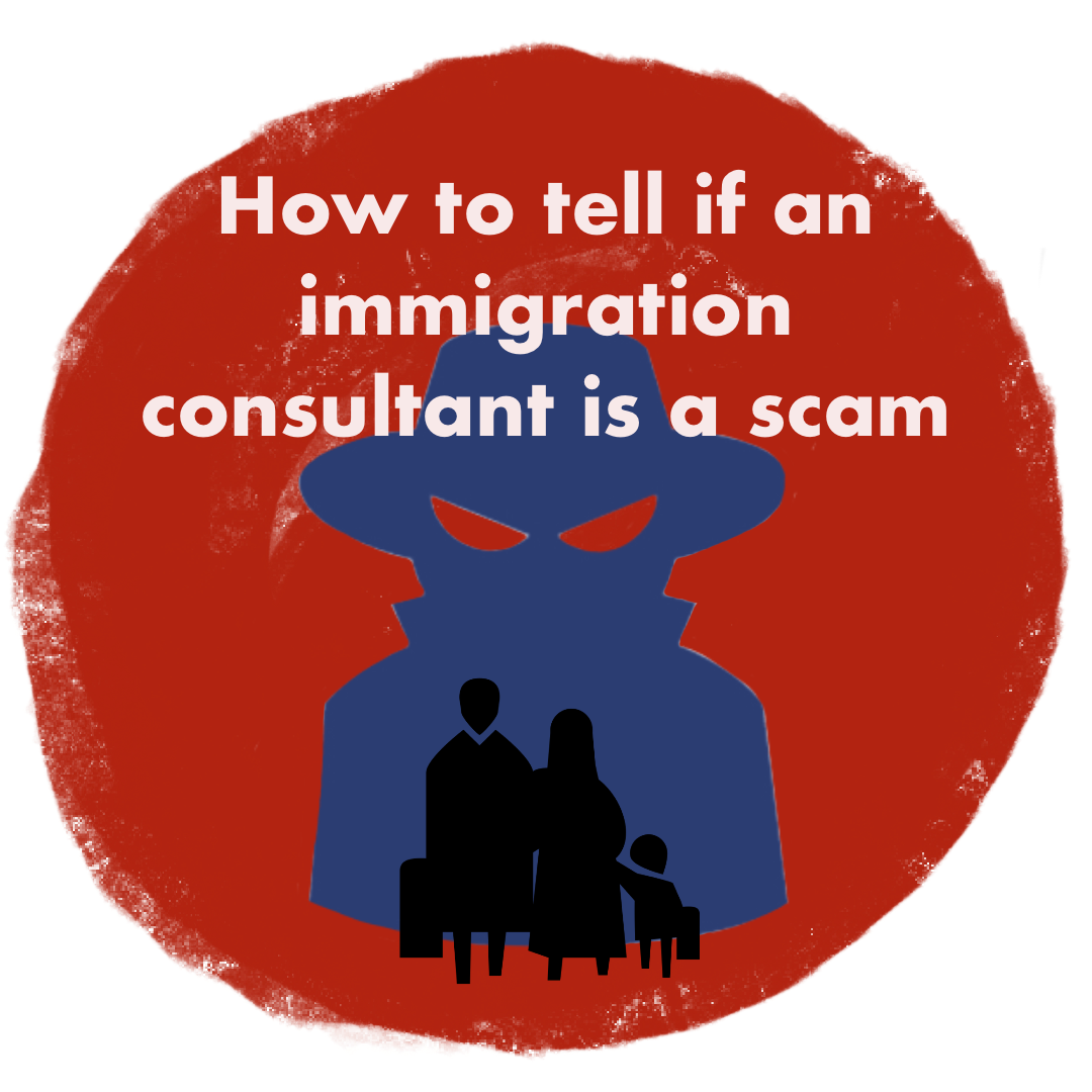 Be aware when looking for an immigration consultant