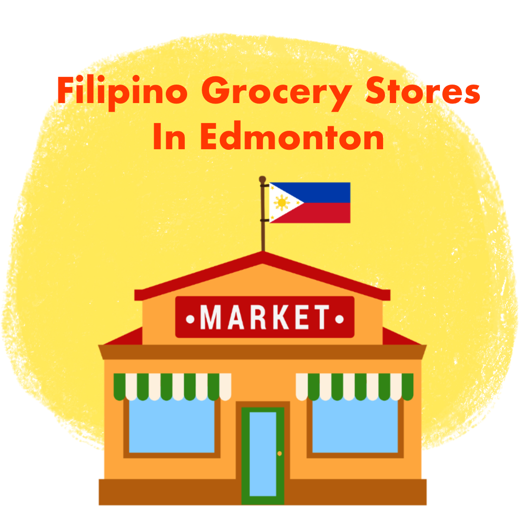 Top 5 Filipino Grocery Store in Edmonton