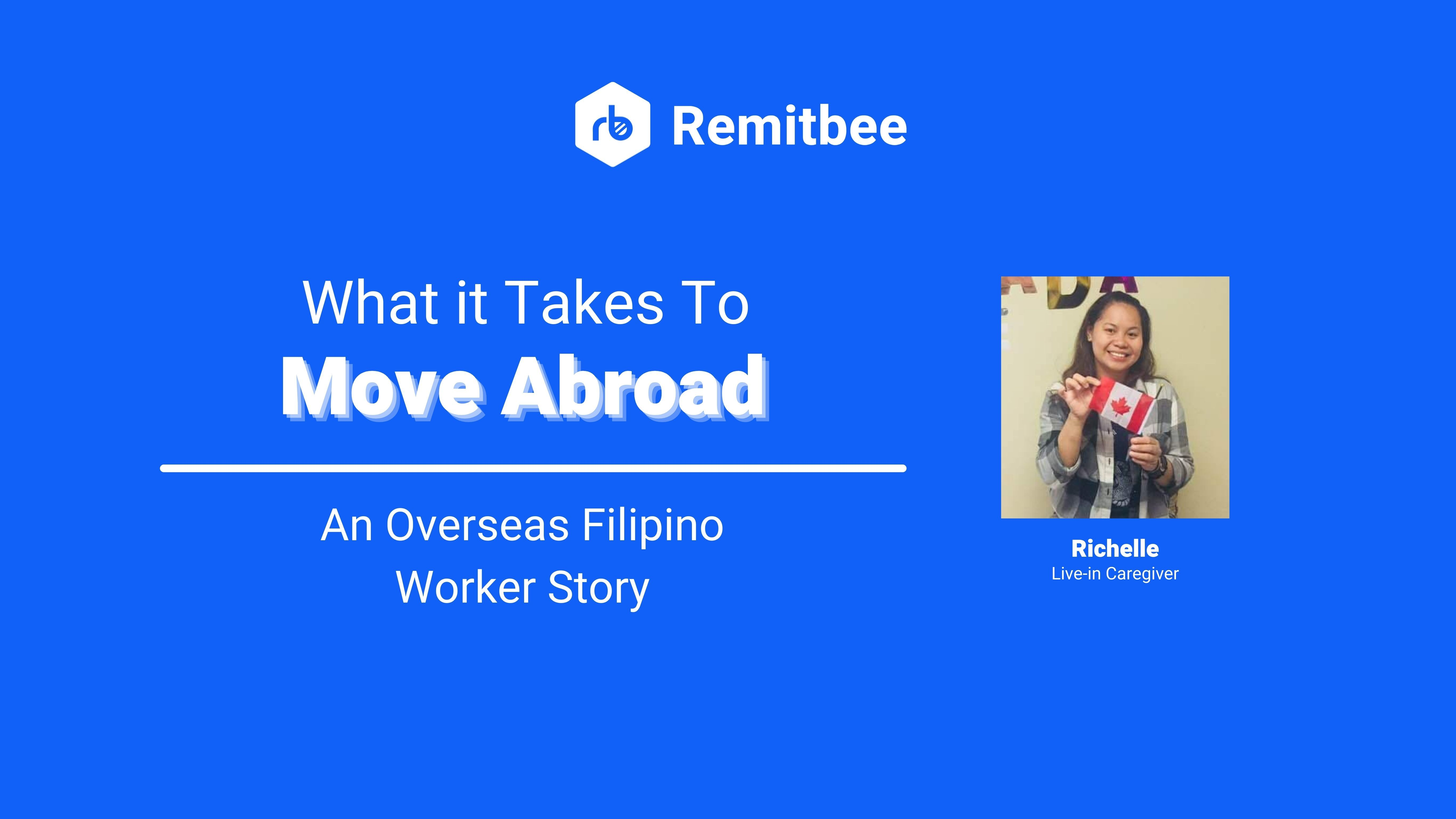 What It Takes to Move Abroad: An Overseas Filipino Worker Story
