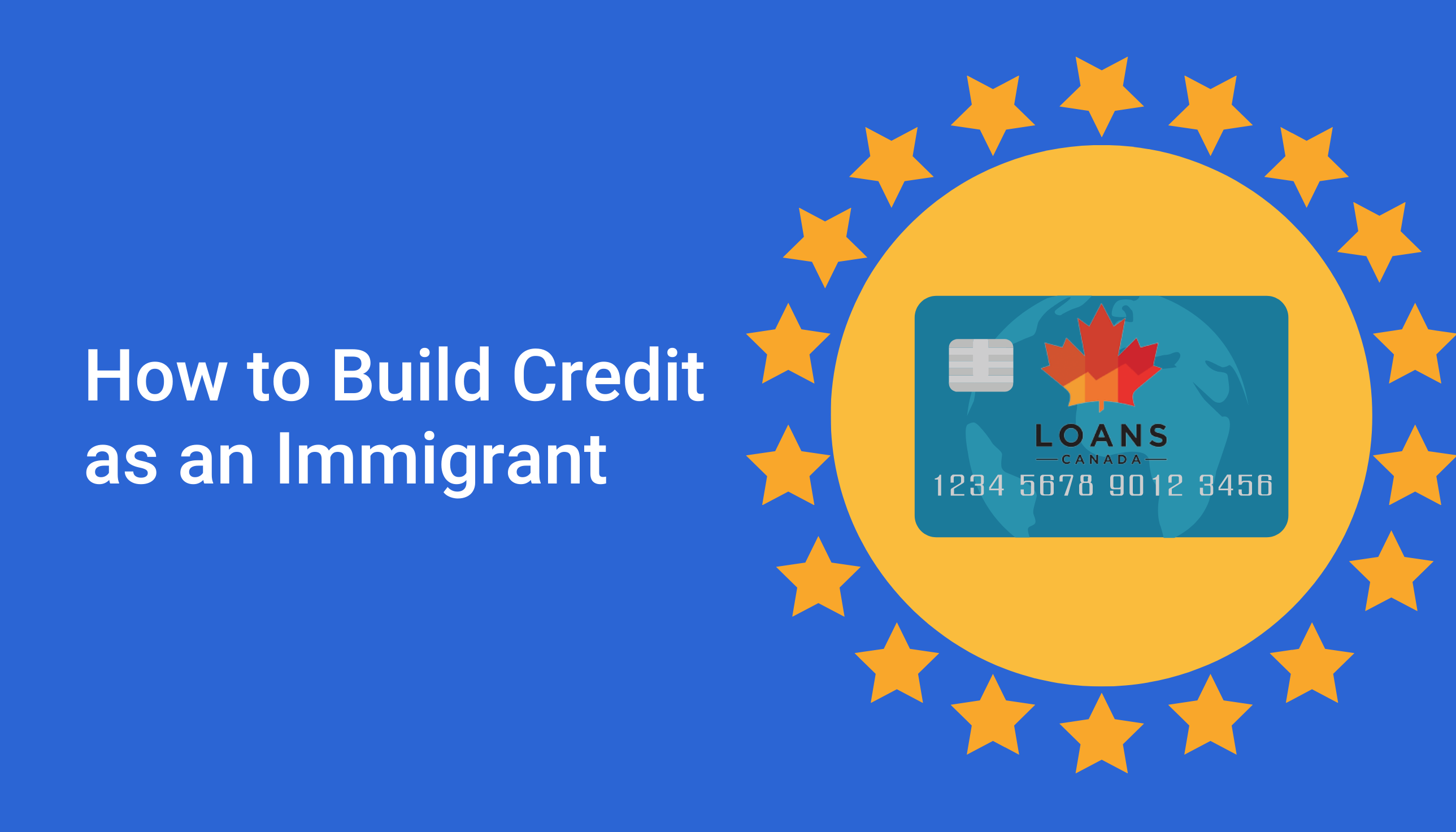 How to Build Credit as an Immigrant